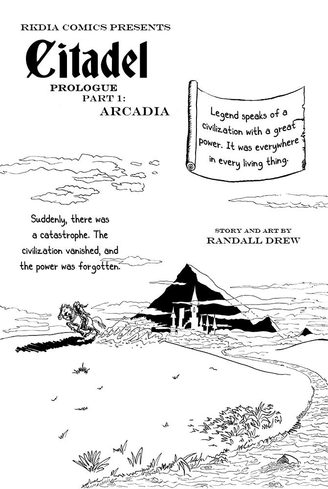 Prologue – Citadel Zero – Arcadia 1
